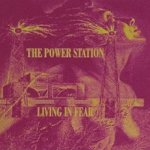 Living In Fear - Power Station