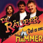 Dat es ene Hammer - Räuber