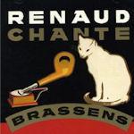 Renaud chante Brassens - Renaud