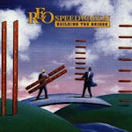 Building The Bridge - REO Speedwagon
