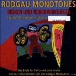 Risiken und Nebenwirkungen - Rodgau Monotones