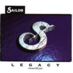 Legacy - Greatest And Latest - Sailor