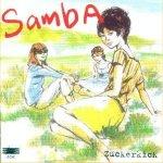 Zuckerkick - Samba