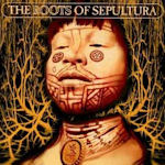 The Roots Of Sepultura - Sepultura