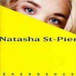 Emergence - Natasha St-Pier
