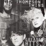 Greatest Hits - Thompson Twins