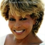Wildest Dreams - Tina Turner