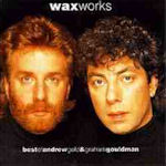 Works - Best Of Andrew Gold + Graham Gouldman - Wax