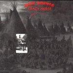 Broken Arrow - {Neil Young} + Crazy Horse
