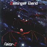 Faktor Z - {Zeltinger} Band