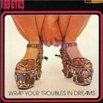 Wrap Your Troubles In Dreams - 69 Eyes