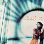 Come Walk With Me - Oleta Adams