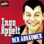 Der Abräumer - Ingo Appelt