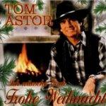 Ich wünsche Euch frohe Weihnacht - Tom Astor