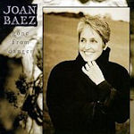 Gone From Danger - Joan Baez