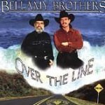 Over The Line - Bellamy Brothers