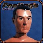 Feelings - David Byrne