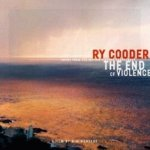 The End Of Violence - Ry Cooder