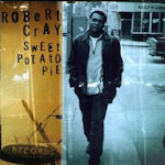 Sweet Potato Pie - Robert Cray