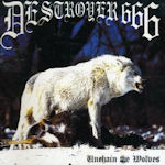 Unchain The Wolves - Deströyer 666