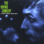A Short Album About Love - Divine Comedy