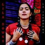 La Sandunga - Lila Downs