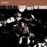 Time Out Of Mind - Bob Dylan