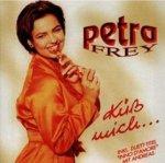 Küß mich - Petra Frey