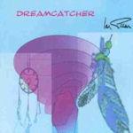 Dreamcatcher - Ian Gillan