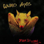 Proud Like A God - Guano Apes