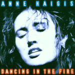 Dancing In The Fire - Anne Haigis