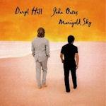 Marigold Sky - Daryl Hall + John Oates
