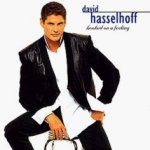 Hooked On A Feeling - David Hasselhoff
