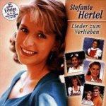 Lieder zum Verlieben - Stefanie Hertel
