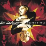 Heaven And Hell - Joe Jackson