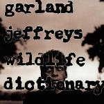 Wildlife Dictionary - Garland Jeffreys