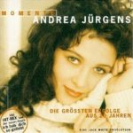 Momente - Die größten Erfolge aus 20 Jahren - Andrea Jürgens