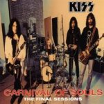 Carnival Of Souls - The Final Sessions - Kiss