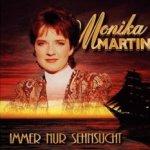 Immer nur Sehnsucht - Monika Martin