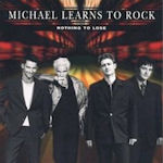 Nothing To Lose - Michael Learns To Rock