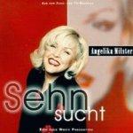 Sehnsucht - Angelika Milster