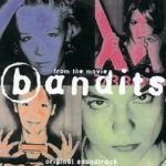 Bandits - Soundtrack
