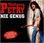 Nie genug - Wolfgang Petry