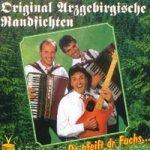 Do pfeift dr Fuchs - Original Arzgebirgische Randfichten