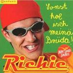 Sonst hol isch meinä Brüda - Richie