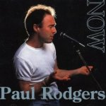 Now! - Paul Rodgers