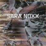 Noxxious - Sara Noxx