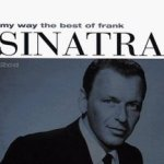 My Way - The Best Of Frank Sinatra - Frank Sinatra
