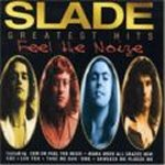 Feel The Noiz - Greatest Hits - Slade