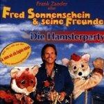 Die Hamsterparty - Fred Sonnenschein und seine Freunde
